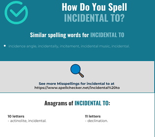 Correct spelling for incidental to