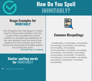 Correct spelling for inimitably