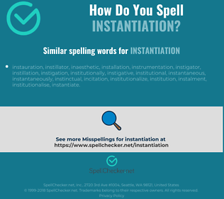 Correct spelling for instantiation