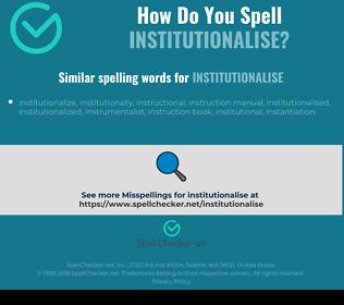 Correct spelling for institutionalise