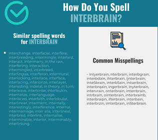 Correct spelling for interbrain