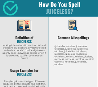 Correct spelling for juiceless