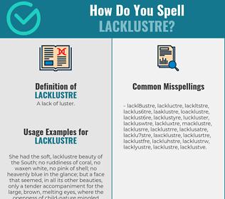 Correct spelling for lacklustre