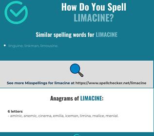 Correct spelling for limacine