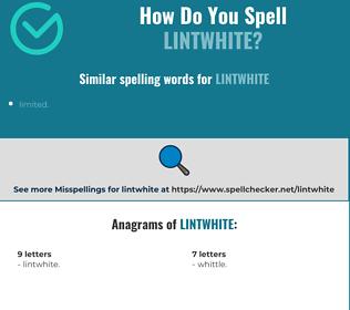 Correct spelling for lintwhite
