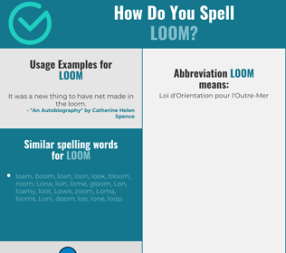 Correct spelling for loom