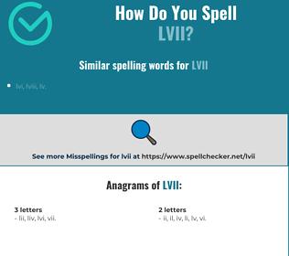 Correct spelling for lvii