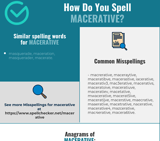 Correct spelling for macerative
