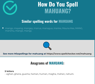 Correct spelling for mahuang