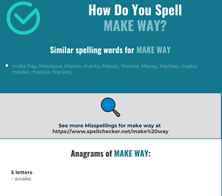 Correct spelling for make way