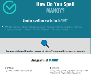 Correct spelling for mangy