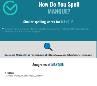 Correct spelling for manque