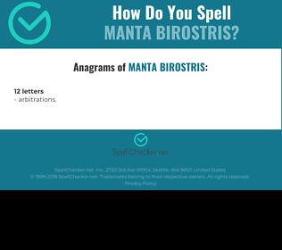 Correct spelling for Manta Birostris