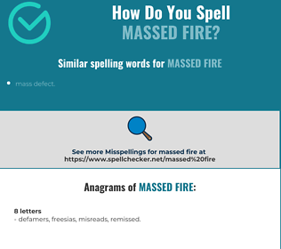 Correct spelling for massed fire