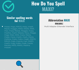Correct spelling for maxi