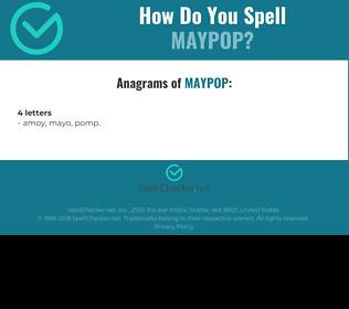 Correct spelling for maypop