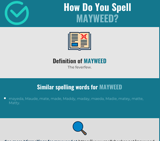 Correct spelling for mayweed