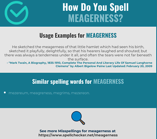 Correct spelling for meagerness