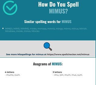 Correct spelling for mimus