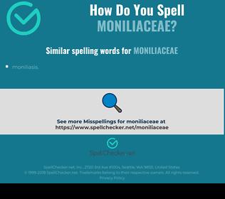 Correct spelling for moniliaceae