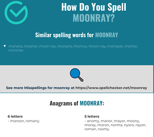 Correct spelling for moonray