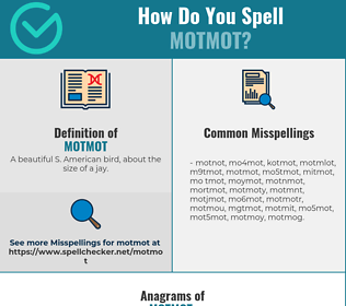 Correct spelling for motmot