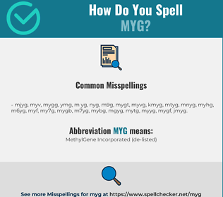 Correct spelling for myg