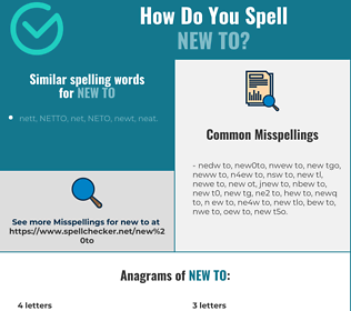 Correct spelling for new to
