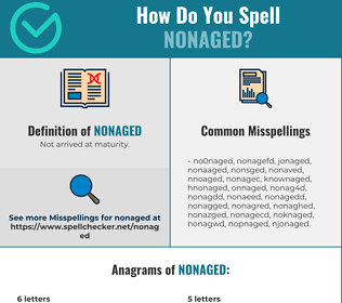 Correct spelling for nonaged