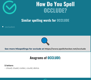 Correct spelling for occlude