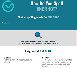 Correct spelling for one shot