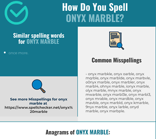 Correct spelling for onyx marble