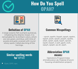 Correct spelling for opah