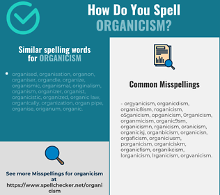 Correct spelling for organicism