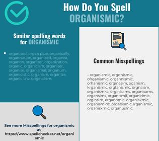 Correct spelling for organismic