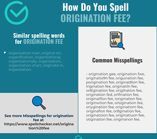 Correct spelling for origination fee