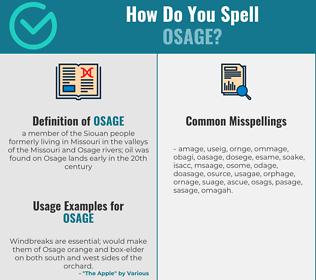 Correct spelling for osage