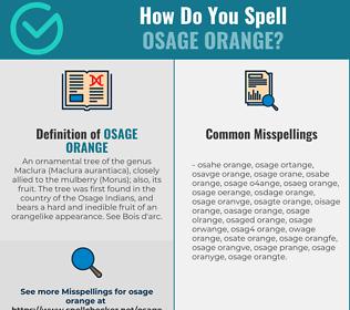 Correct spelling for Osage Orange