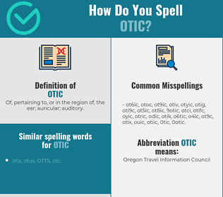 Correct spelling for otic