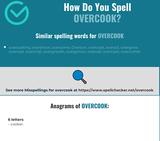 Correct spelling for overcook