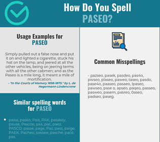 Correct spelling for paseo