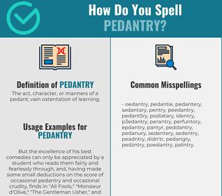 Correct spelling for pedantry
