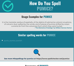Correct spelling for pumice