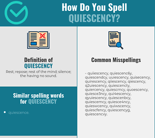 Correct spelling for quiescency