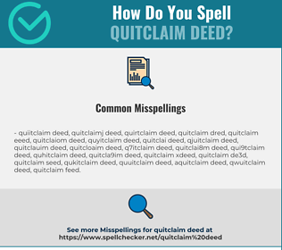Correct spelling for quitclaim deed