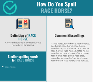 Correct spelling for race horse