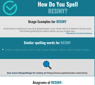 Correct spelling for resiny