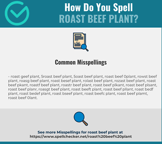 Correct spelling for roast beef plant