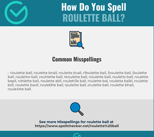Correct spelling for roulette ball