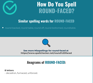 Correct spelling for round-faced